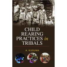 Child Rearing Practices in Tribals