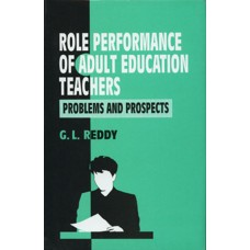 Role Performance of Adult Education Teachers: Problems and Prospects