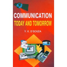 Communication Today and Tomorrow