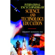 International Encyclopaedia of Science and Technology Education (11 Vols. Set)