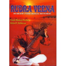 Rudra Veena—An Ancient String Musical Instrument