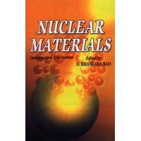 Nuclear Materials (2 Vols. Set)