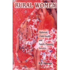 Rural Women (Maternal, Child Health and Family Planning Services)