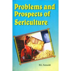Problems and Prospects of Sericulture