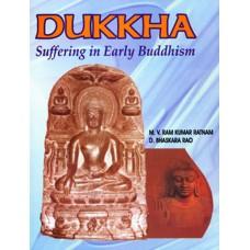 Dukkha, (Suffering in Early Buddhism)