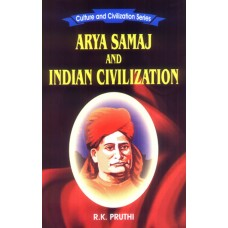 Arya Samaj and Indian Civilization