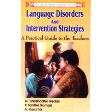 Language Disorders and Intervention Strategies: A Practical Guide to the Teachers