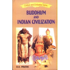 Buddhism and Indian Civilization