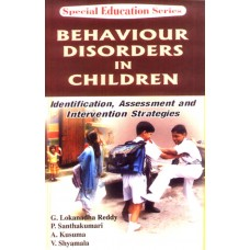 Behaviour Disorders in Children: Identification, Assessment and Intervention Strategies