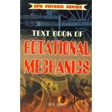 Text Book of Rotational Mechanics