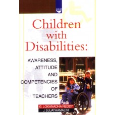 Children with Disabilities: Awareness, Attitude and Competencies of Teachers
