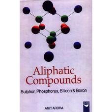 Aliphatic Compounds: Sulphur, Phosphorus Silicon & Boron