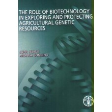The Role of Biotechnology in Exploring and Protecting Agricultural Genetic Resources