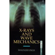 X-Rays and Wave Mechanics
