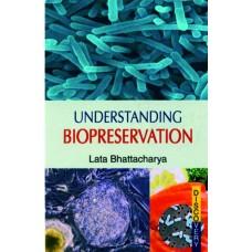 Understanding Biopreservation