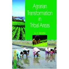 Agrarian Transformation in Tribal Areas