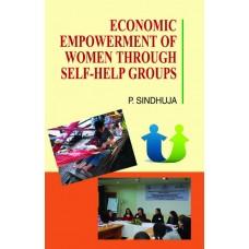 Economic Empowerment of Women Through Self-Help Groups
