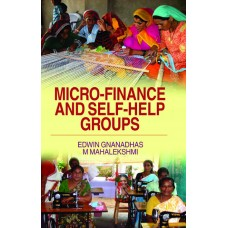 Micro-finance and Self-Help Groups