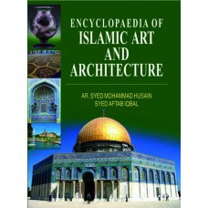 Encyclopaedia of Islamic Art and Architecture (5 Vols. Set)