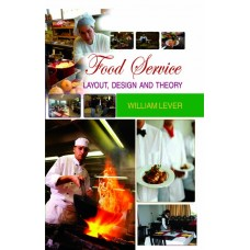 Food Service: Layout, Design and Theory