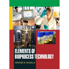 Elements of Bioprocess Technology
