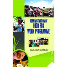Administration of Food for Work Programme