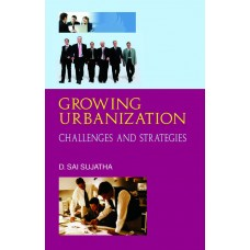 Growing Urbanization: Challenges & Strategies