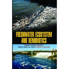 Freshwater Ecosystem and Xenobiotics