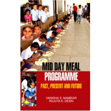 Mid Day Meal Programme: Past, Present and Future
