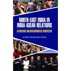 North-East India in India-ASEAN Relations