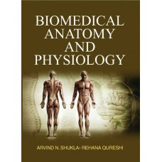 Biomedical Anatomy and Physiology