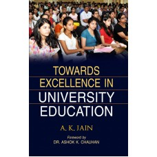 Towards Excellence in University Education