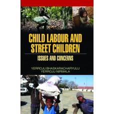 Child Labour and Street Children: Issues & Concerns