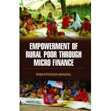 Empowerment of Rural Poor Through Micro Finance