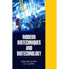 Modern Biotechniques and Biotechnology
