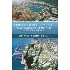 URBAN DEVELOPMENT: CHALLENGES, CONCERNS & CONSIDERATIONS