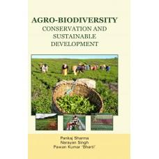 AGRO-BIODIVERSITY: CONSERVATION & SUSTAINABLE DEVELOPMENT