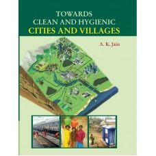 TOWARDS CLEAN AND HYGIENIC CITIES AND VILLAGES