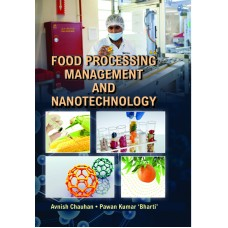 FOOD PROCESSING, MANAGEMENT AND NANOTECHNOLOGY
