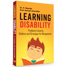 Learning  Disability: Problems Faced by Children and Strategies for Management