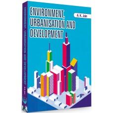 Environment, Urbanisation and Development