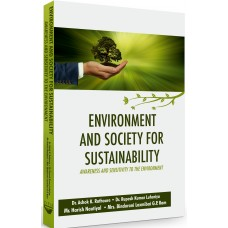 Environment and Society for Sustainability: Awareness and Sensitivity to the Environment